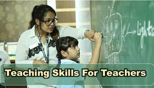 Teaching Skills For Teachers