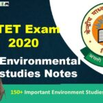 Environmental studies Notes for CTET Exam 2020* (CTET पर्यावरण अध्ययन नोट्स)