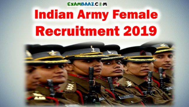 Indian Army Female Bharti 2019: Apply Online for 100 Women