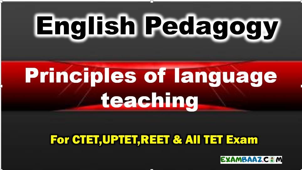 Principles of language teaching