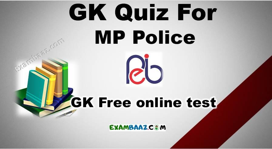 Mp Police GK Quiz