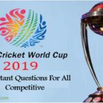 Cricket world cup 2019 important Questions For All competitive | Sport Current Affairs