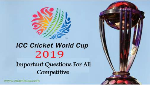Cricket world cup 2019 important Questions
