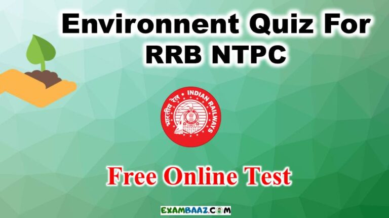 Environment Quiz For RRB NTPC