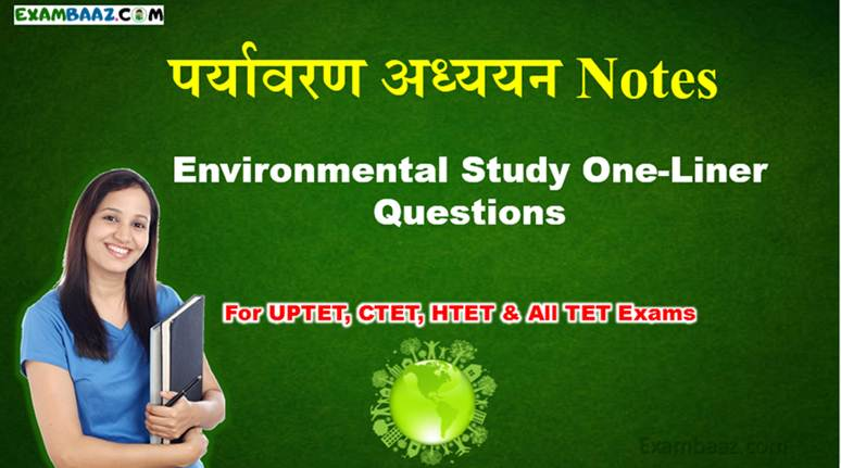 Environmental Study One-Liner Questions