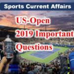 Sports Current Affairs : US-open 2019Important Questions