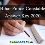 Bihar Police Constable Exam 2020 Answer Key (Download PDF*)