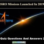 ISRO Quiz Questions And Answers 2019-20 For All Competitive Exams