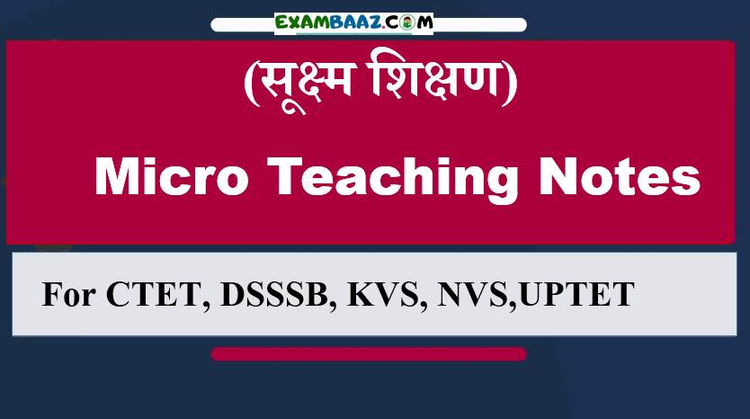 Micro Teaching Notes For CTET