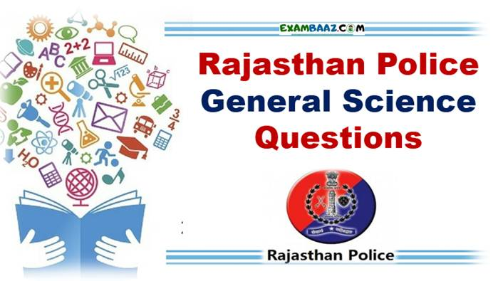 Rajasthan Police General Science Questions