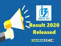 IBPS SO Mains Result 2020 (Out) | IBPS Specialist Officer Cut Off Marks, Merit List