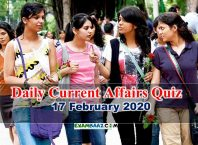 Today Gk and Current Affairs Quiz: 17 February 2020