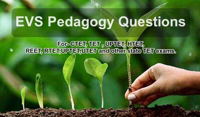 EVS Pedagogy Questions Answer in Hindi
