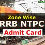 Zone Wise RRB NTPC Admit Card 2020: CBT-1 Exam Date, Admit Card Latest Update