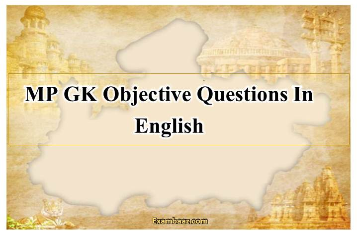 MP GK Objective Questions In English