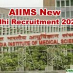 AIIMS New Delhi Recruitment 2020: Notification Out For Various Vacancies