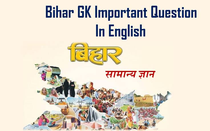 Bihar GK Question In English