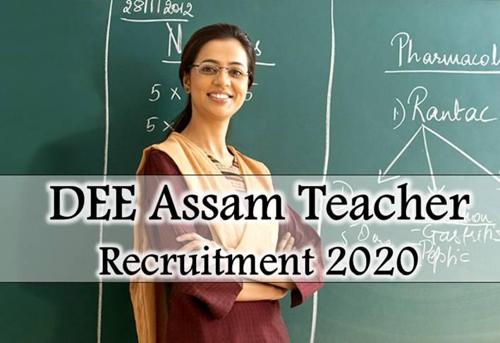 DEE Assam Teacher Recruitment 2020