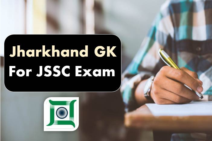 Jharkhand GK For JSSC