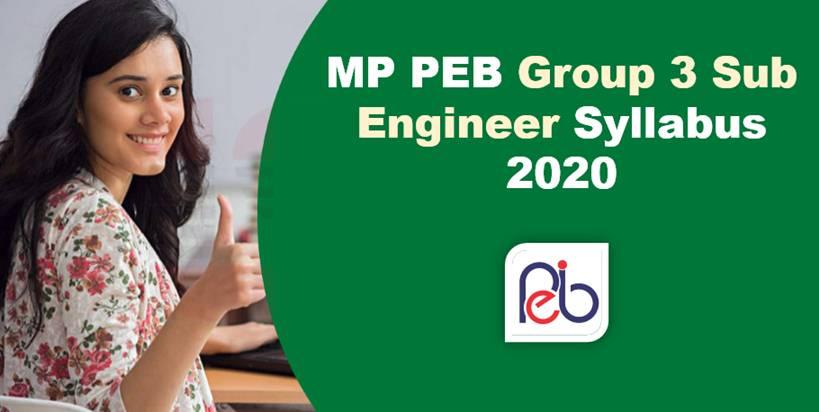 MP PEB Group 3 Sub Engineer Syllabus 2020 || PDF Download Now!!