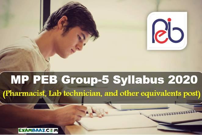 MP PEB Group 5 Syllabus 2020 PDF
