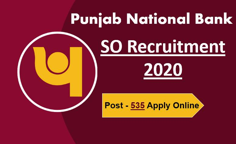 PNB SO Recruitment 2020 || 535 Post Apply Online Now!!!!
