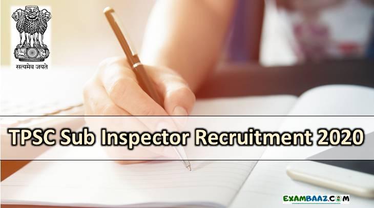 TPSC SI Recruitment 2020
