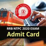 Railway Recruitment Board NTPC Admit Card 2020 Download | Zone Wise RRB NTPC Admit Card Download Links