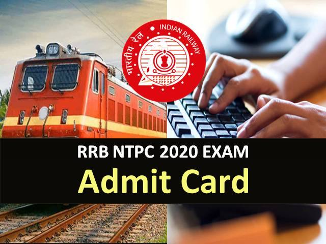Download RRB NTPC ADMIT Card 2020 @ rrbcdg.gov.in