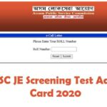 APSC JE Screening Test Admit Card 2020 OUT || Download Here @ apsc.nic.in
