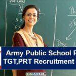 Army Public School PGT,TGT,PRT Recruitment 2020    8000 Posts Apply Now