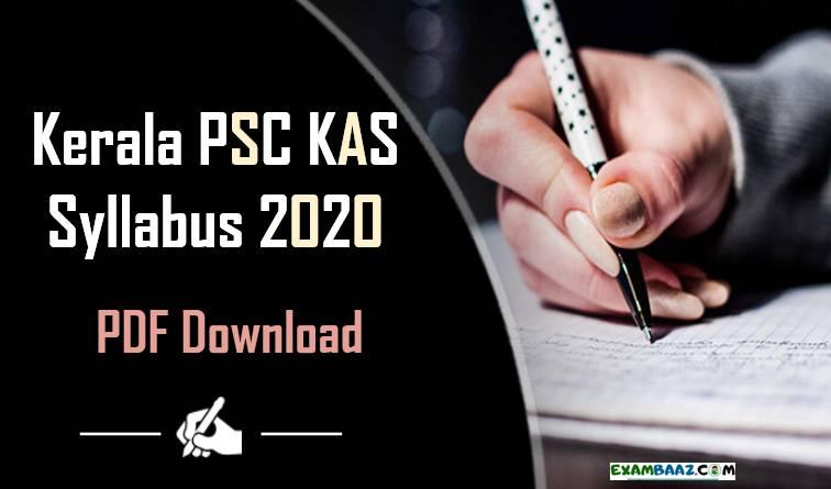 Kerala PSC KAS Syllabus PDF Download