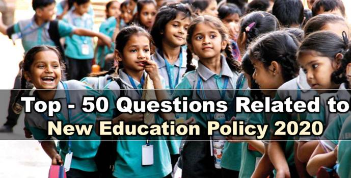 New Education Policy 2020 Important Questions