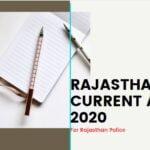 राजस्थान करंट अफेयर्स 2020 के टॉप-100* महत्वपूर्ण प्रश्न, जो राजस्थान पुलिस परीक्षा में अवश्य पूछे जाएंगे!!