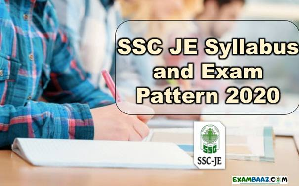SSC JE Syllabus and Exam Pattern 2020