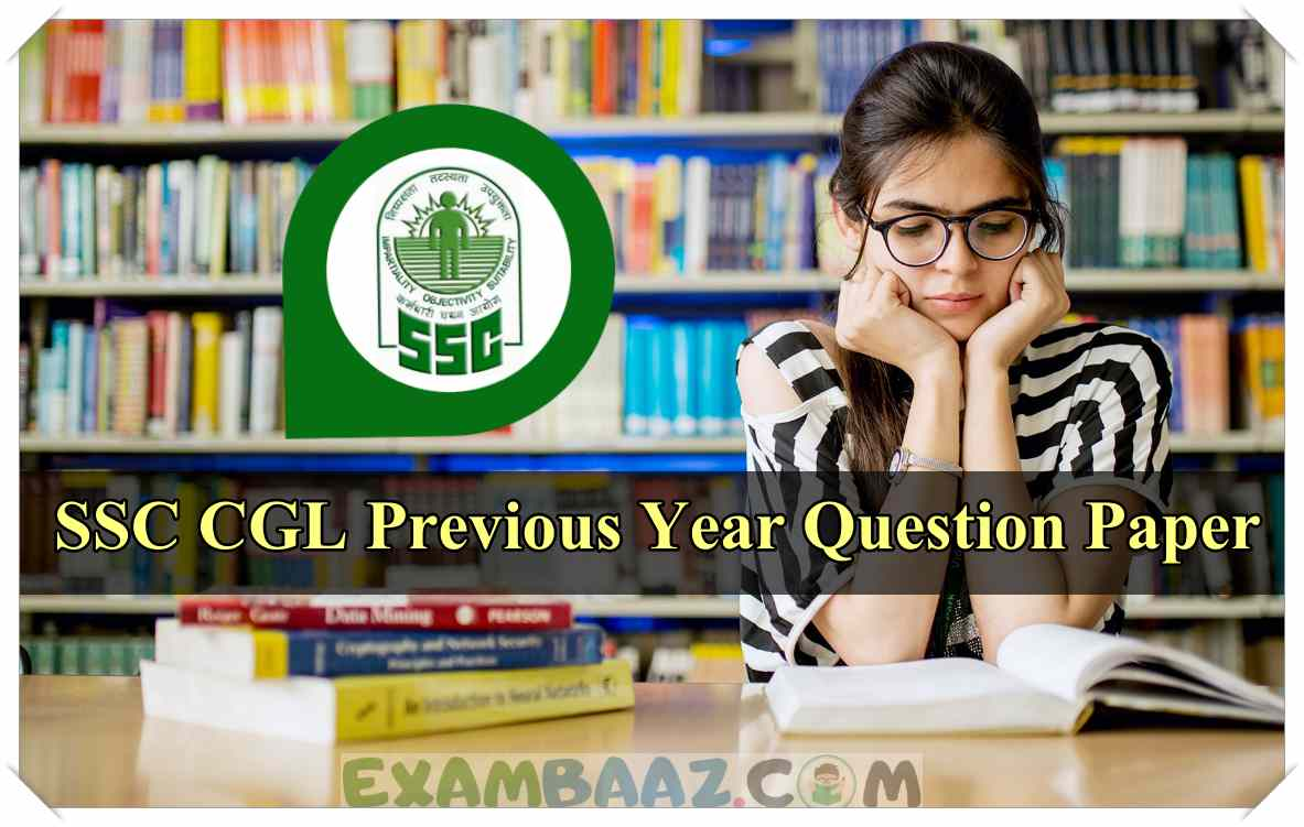 SSC CGL Previous Year Question Paper PDF [Download All shift Paper]