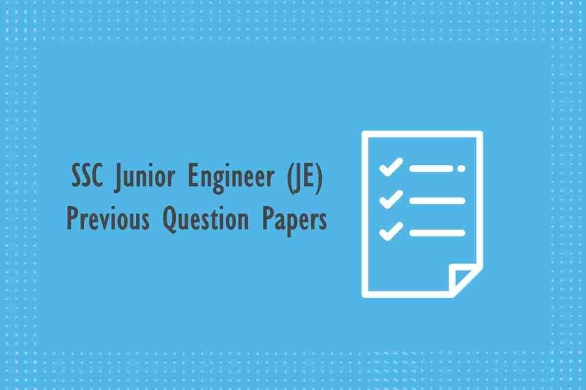 [Download PDF] SSC Junior Engineer (JE) Civil Previous Question Papers (Tech/Non-Tech)