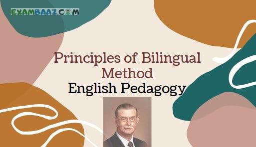 Principles of Bilingual Method