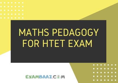 Maths Pedagogy For HTET Exam