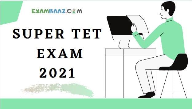 Super TET Junior Exam Special Current Affairs 2021