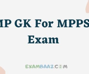 MP GK For MPPSC Exam 2021 || Top 50 Important Question