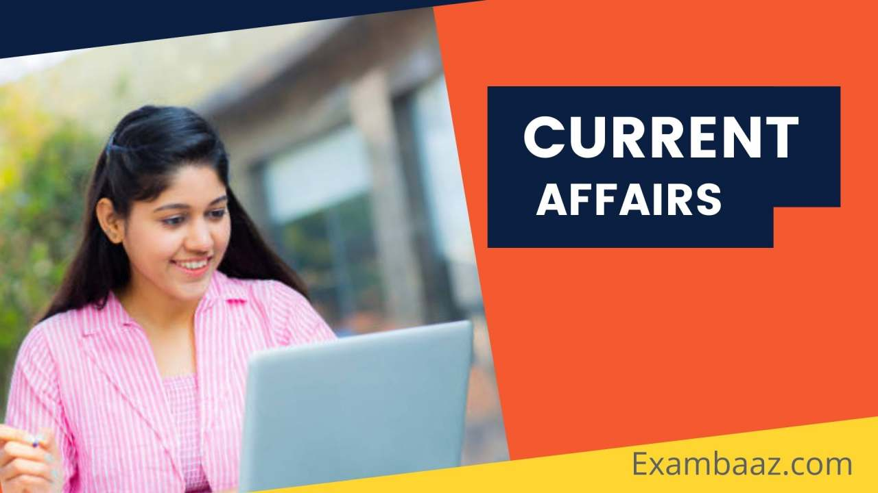 Top Current Affairs March 2021 for RRB NTPC, Group D, SSC MTS Exam