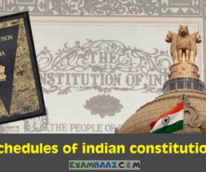 भारतीय संविधान की 12 अनुसूचियां | Schedules of Indian Constitution