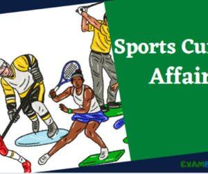 Latest Sports Current Affairs 2021 | खेलकूद 2021 महत्वपूर्ण प्रश्न